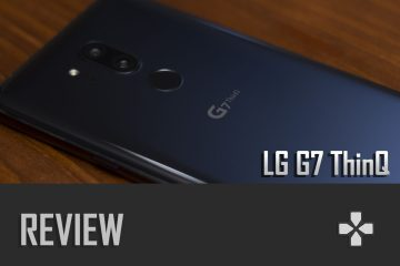 [REVIEW] LG G7 ThinQ